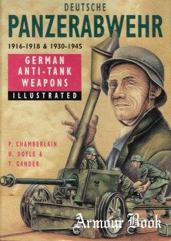 Deutsche Panzerabwehr 1916-1918 and 1930-1945: German Anti-Tank Weapons [Cannon Publications]