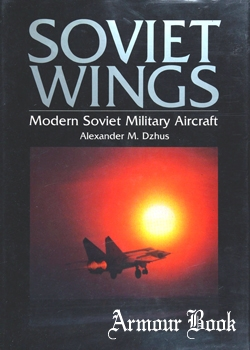 Soviet Wings: Modern Soviet Military Aircraft [McGraw-Hill Ryerson]