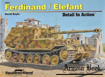 Ferdinand / Elefant Detail in Action [Squadron Signal 39001]