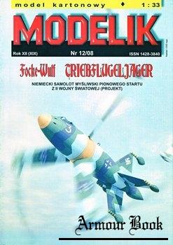 Focke-Wulf Triebflugeljager [Modelik 2008-12]