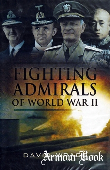 Fighting Admirals of the Second World War [Pen & Sword]