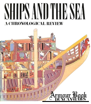 Ships and the Sea: A Chronological Review [Thomas Y. Crowell]