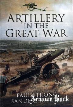 Artillery in the Great War [Pen & Sword]