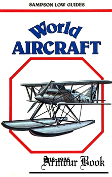 World Aircraft 1918-1935 [Sampson Low Guides]