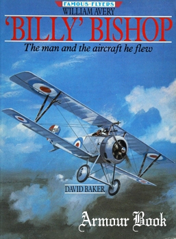 'Billy' Bishop: The Man and the Aircraft he Flew [Outline Press]