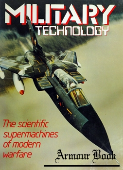 Military Technology: The Scientific Supermachines of Modern Warfare [Exeter Books]