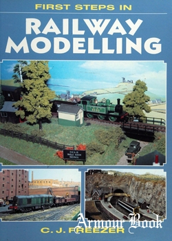 First Steps in Railway Modelling [Midland Publishing]