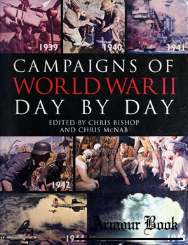 Campaigns of World War II Day by Day [Silverdale Books]