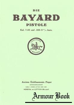 Die Bayard Pistole Kal. 7.65 und .380-9 mm kurz [Journal-Verlag Schwend GmbH]