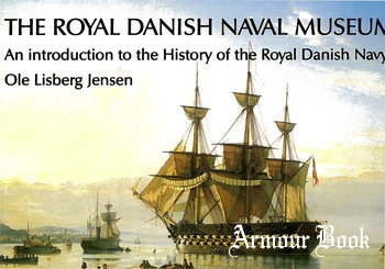 The Royal Danish Naval Museum [Amager Central Trykkeri]