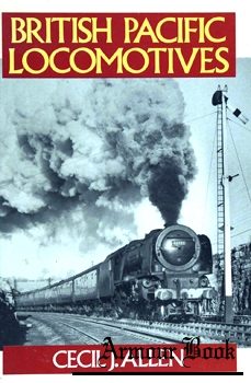 British Pacific Locomotives [Ian Allan]
