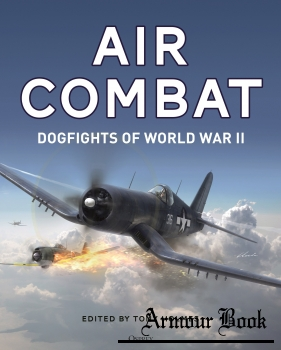 Air Combat: Dogfights of World War II [Osprey General Aviation]