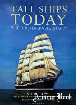 Tall Ships Today: Their Remarkable Story [Adlard Coles Nautical]