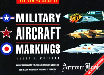 The Hamlyn Guide to Military Aircraft Markings [Hamlyn]