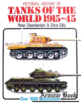 Pictorial History of Tanks of the World 1915-45 [Galahad Books]