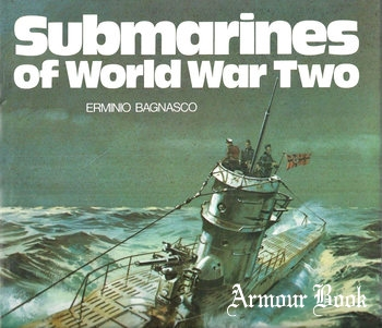 Submarines of World War Two [Arms and Armour Press]