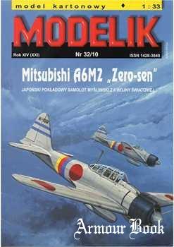"Mitsubishi A6M2 ""Zero-sen"" [Modelik 2010-32]"