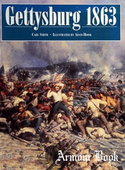 Gettysburg 1863: High Tide of the Confederacy [Osprey Military]