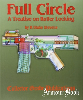 Full Circle: A Treatise on Roller Locking [Collector Grade Publications]
