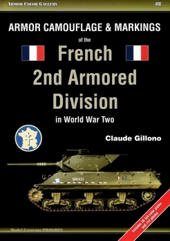 Armor Camouflage & Markings of the French 2nd Armored Division in World War Two [Armor   Color Gallery №8]