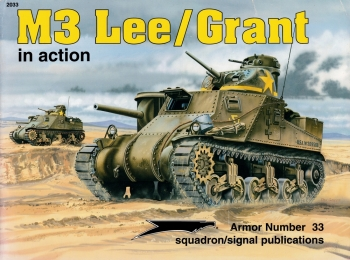 M3 Lee/Grant in Action [Squadron Signal 2033]