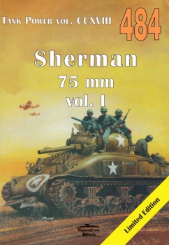 Sherman 75 mm Vol.I [Wydawnictwo Militaria 484]