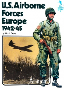 U.S. Airborne Forces Europe 1942-45 [Key Uniform Guides 6]