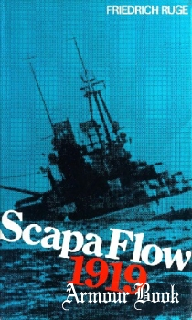 Scapa Flow 1919: The end of the German Fleet [Ian Allan Publishing]