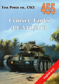 Cruiser Tanks A9/A10/A13 [Wydawnictwo Militaria 455]