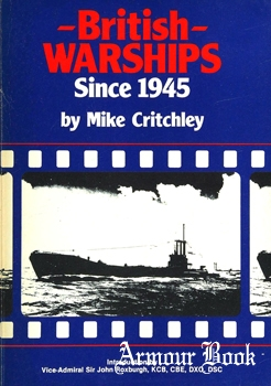 British Warships Since 1945 Part 2: Submarines and Depot Ships [Maritime Books]