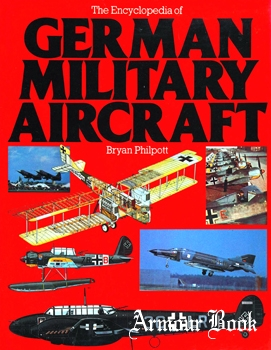 The Encyclopedia of German Military Aircraft [Arms and Armour Press]