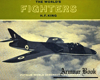 The World's Fighters  [Putnam World Aeronautical Library]