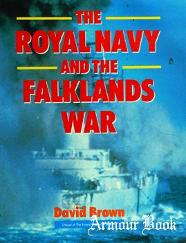 The Royal Navy and the Falklands War [Guild Publishing]