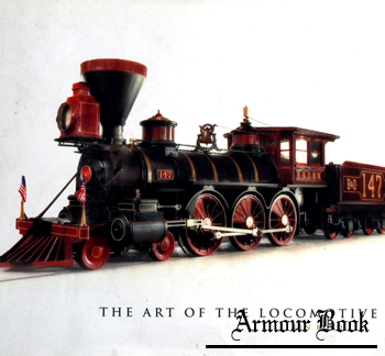 The Art of the Locomotive [Voyageur Press]