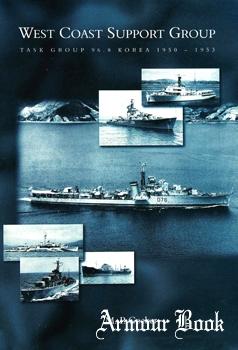 West Coast Support Group, Task Group 96.8 : Korea 1950-1953 [Whittles Publishing]