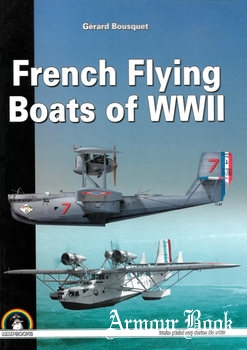 French Flying Boats of WWII [Mushroom White Series 9120]