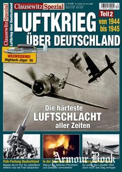 Luftkrieg uber Deutschland Teil 2: 1944-1945 [Clausewitz Spezial]
