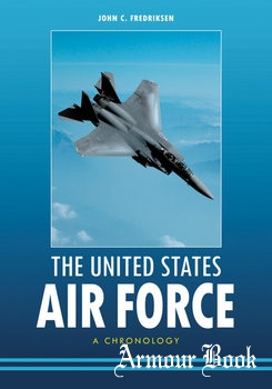 The United States Air Force: A Chronology [ABC-CLIO]