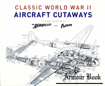 Classic World War II Aircraft Cutaways [Bounty Books]