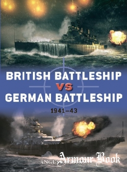 British Battleship vs German Battleship: 1941-1943 [Osprey Duel 107]