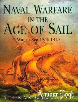 Naval Warfare in the Age of Sail: War at Sea 1756-1815 [Harper Collins Publishers]