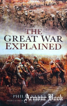 The Great War Explained [Pen and Sword]