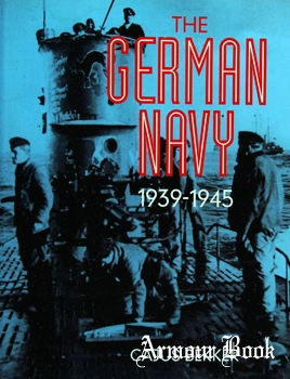 The German Navy: 1939-1945 [Chancellor Press]
