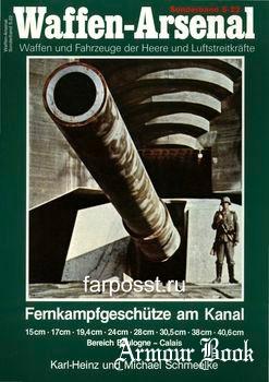Fernkampfgeschutze am Kanal [Waffen-Arsenal Sonderband S-22]