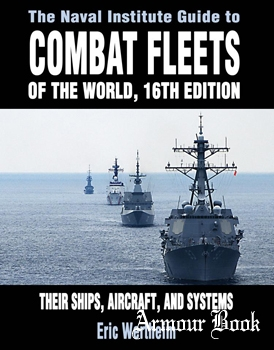 The Naval Institute Guide to Combat Fleets of the World [Naval Institute Press]