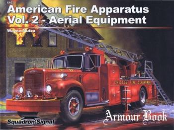 American Fire Apparatus Vol.2:  Aerial Equipment [Squadron Signal 6402]