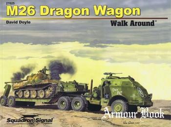 M26 Dragon Wagon Walk Around [Squadron Signal 27025]