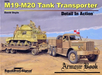 M19-M20 Tank Transporters Detail in Action [Squadron Signal 39006]