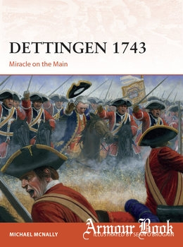 Dettingen 1743: Miracle on the Main [Osprey Campaign 352]