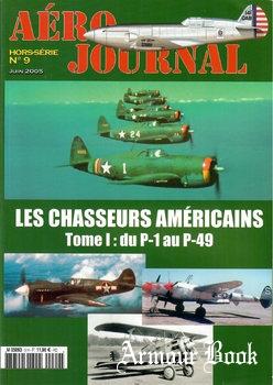 Les Chasseurs Americains Tome I: du P-1 au P-49 [Aero Journal Hors-Serie №9]